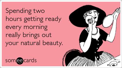 beauty-makeup-women-friends-encouragement-ecards-someecards